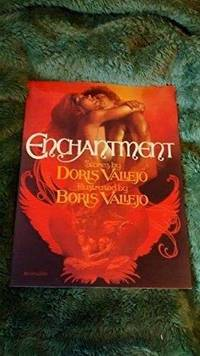 ENCHANTMENT: Stories by DORIS VALLEJO.