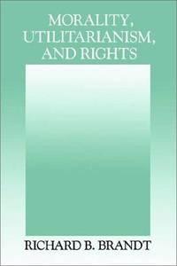 image of Morality, Utilitarianism, and Rights