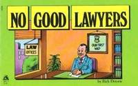 No Good Lawyers