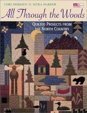 All Through the Woods Quilted Projects from the North Country (That Patchwork Place)