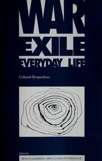 War, exile, everyday life: Cultural perspectives