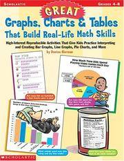 Great Graphs, Charts  Tables That Build Real-Life Math Skills