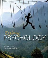 Exploring Psychology by  C. Nathan  David G.; DeWall - Paperback - Tenth - 2016-01-04 - from Red Gorilla and Biblio.com