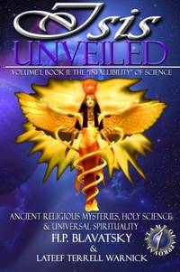 image of Isis Unveiled: Ancient Religious Mysteries, Holy Science & Universal Spirituality (Book II)