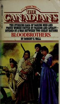 Bloodbrothers. the Canadians #2