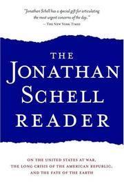 The Jonathan Schell Reader