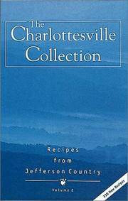 The Charlottesville Collection, Recipes from Jefferson Country Vol 2