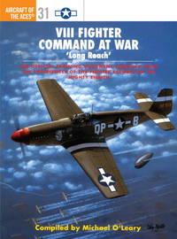 VIII Fighter Command at War ' Long Reach'