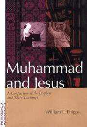 Muhammad and Jesus: A Comparison of the Prophets and Their Teachings by William E. Phipps - Paperback - 1999-09-01 - from Ergodebooks and Biblio.com