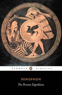 The Persian Expedition (Penguin Classics) by Xenophon - Paperback - Revised ed. - 1950-06-30 - from Blind Pig Books and Biblio.com