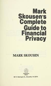 Mark Skousen's Complete Guide to Financial Privacy