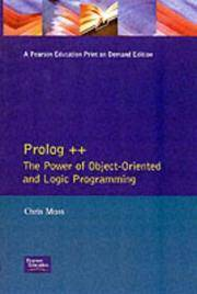 Prolog++:The Power of Object Oriented and Logic Programming (International Series on Logic Programming)
