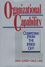 Organizational Capability: Competing from the Inside Out [Hardcover] Ulrich, Dave and Lake, Dale G