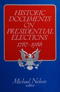 Presidential Elections,  Historic Documents on