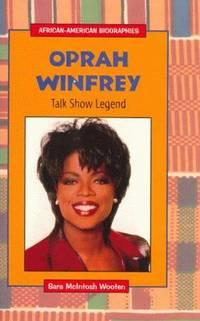 Oprah Winfrey : Talk Show Legend (African-American Biographies)