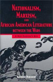 Nationalism, Marxism, and African American Literature Between the Wars: A New