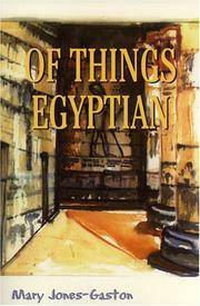 Of Things Egyptian by  Mary Jones-Gaston - Paperback - Signed First Edition - from MostlySignedBooks and Biblio.com