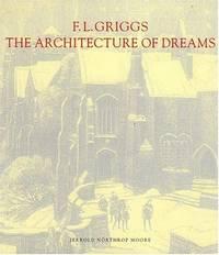 F. L. Griggs, 1876-1938: The Architecture of Dreams