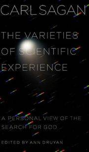 THE VARIETIES OF SCIENTIFIC EXPERIENCE: A Personal Search for God