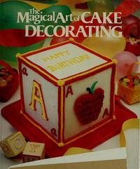 The Magical Art Of Cake Decorating