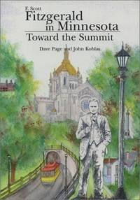 F. Scott Fitzgerald in Minnesota: Toward the Summit