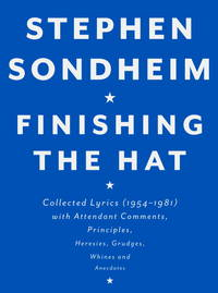 Finishing the Hat: Collected Lyrics (1954-1981)