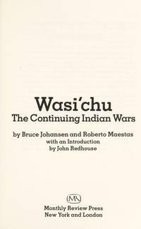 Wasi'chu: The Continuing Indian Wars