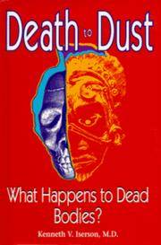 image of Death to Dust : What Happens to Dead Bod