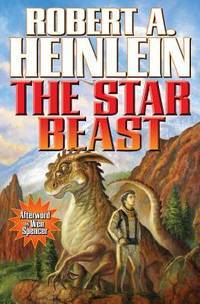 The Star Beast by  Robert A Heinlein - Paperback - from Mega Buzz Inc and Biblio.com