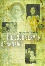 The good German of Nanking: the diaries of John Rabe
