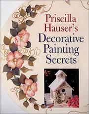 Priscilla Hauser\'s Decorative Painting Secrets
