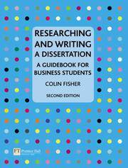 Researching and Writing a Dissertation: a guidebook for business students (2nd Edition)