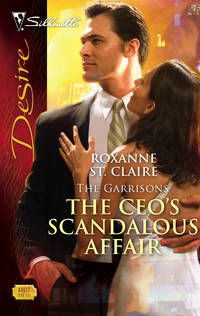 The CEO's Scandalous Affair (The Garrisons)