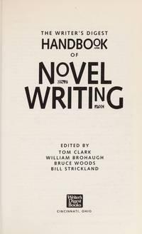 Writer's Digest Handbook Of Novel Writing