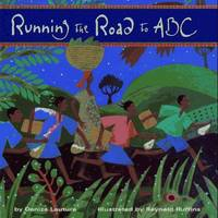 running the road to ABC by  Denize Lauture - First Edition, 1st Printing - 1996 - from after-words bookstore and Biblio.com