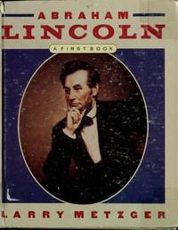 ABRAHAM LINCOLN A First Book