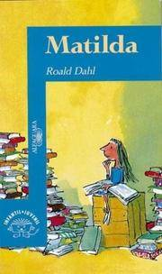 Matilda (Spanish Edition) by Roald Dahl - Paperback - 1996-03-01 - from Ergodebooks (SKU: SONG9505112076)