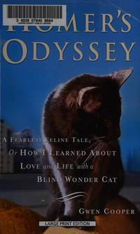 image of Homer's Odyssey: A Fearless Feline Tale, or How I Learned About Love and Life with a Blind Wonder Cat (Thorndike Paperback Bestsellers)