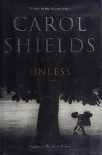 Unless : A Novel