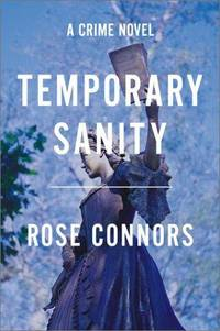 Temporary Sanity   A Crime Novel