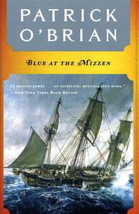 image of Blue at the Mizzen (Aubrey/Maturin Novels, 20) (Book 20)
