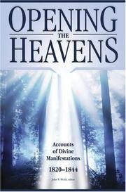 Opening the Heavens: Accounts of Divine Manifestations, 1820-1844