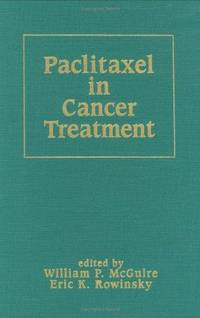 PACLITAXEL IN CANCER TREATMENT (BASIC & CLINICAL ONCOLOGY)