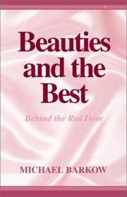 BEAUTIES AND THE BEST: BEHIND THE RED DOOR A MEMOIR
