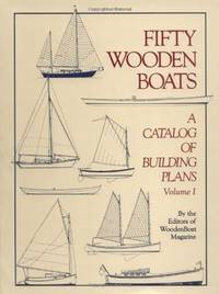 FIFTY WOODEN BOATS, A CATALOG OF BUILDING PLANES VOL. 1 (ONLY)