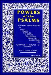 POWERS OF THE PSALMS: 375 Ways To Use Psalms For Love, Power, Revenge, Success, Blessings...