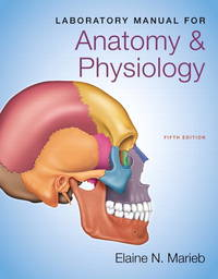 Laboratory Manual For Anatomy  Physiology