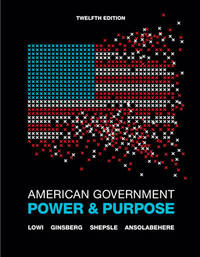 image of American Government: Power and Purpose (Full Twelfth Edition (with policy chapters))