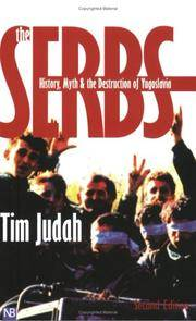 image of The Serbs: History, Myth and the Destruction of Yugoslavia, Second Edition (Yale Nota Bene)
