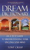 image of Dream Dictionary: An A-to-Z Guide to Understanding Your Unconscious Mind